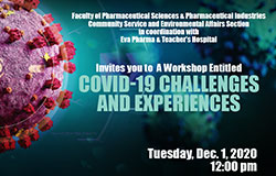 COVID-19 Challenges and Experiences