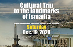 Cultural Trip to the landmarks of Ismailia